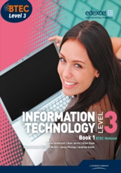 BTEC Information Technology Level 3 Book 1