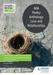Study and Revise: AQA Poetry Anthology: Love and Relationships