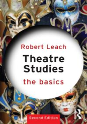 Theatre Studies The Basics