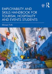 Employability and Skills Handbook For Tourism, Hospitality and Events Students