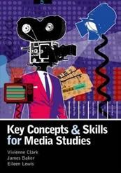 Key concepts & skills for media studies